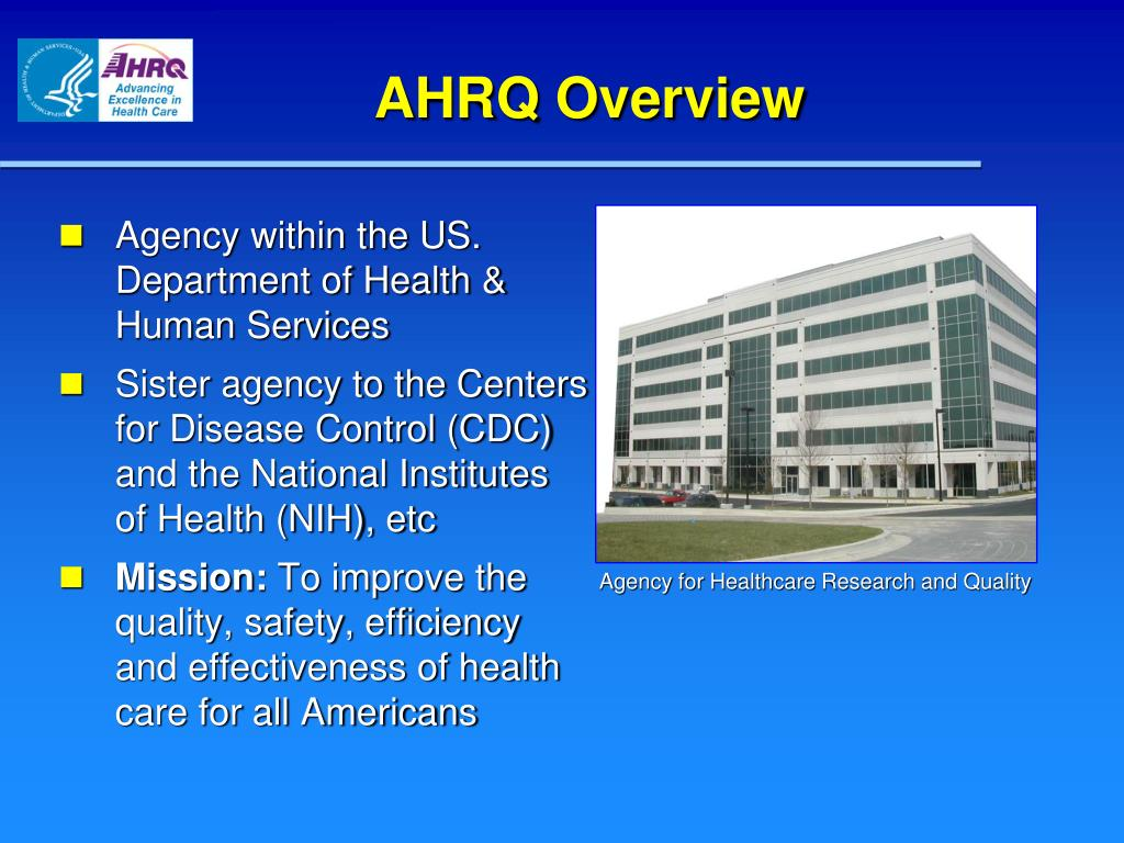 AHRQ Overview