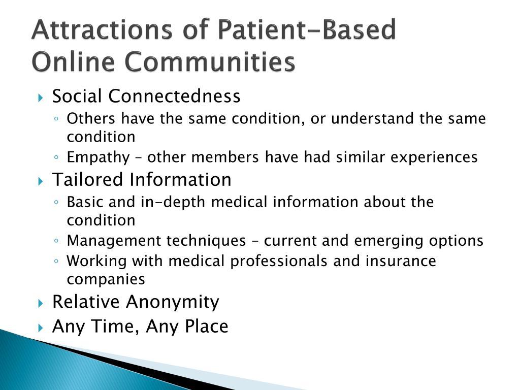 Attractions of Patient-Based Online Communities