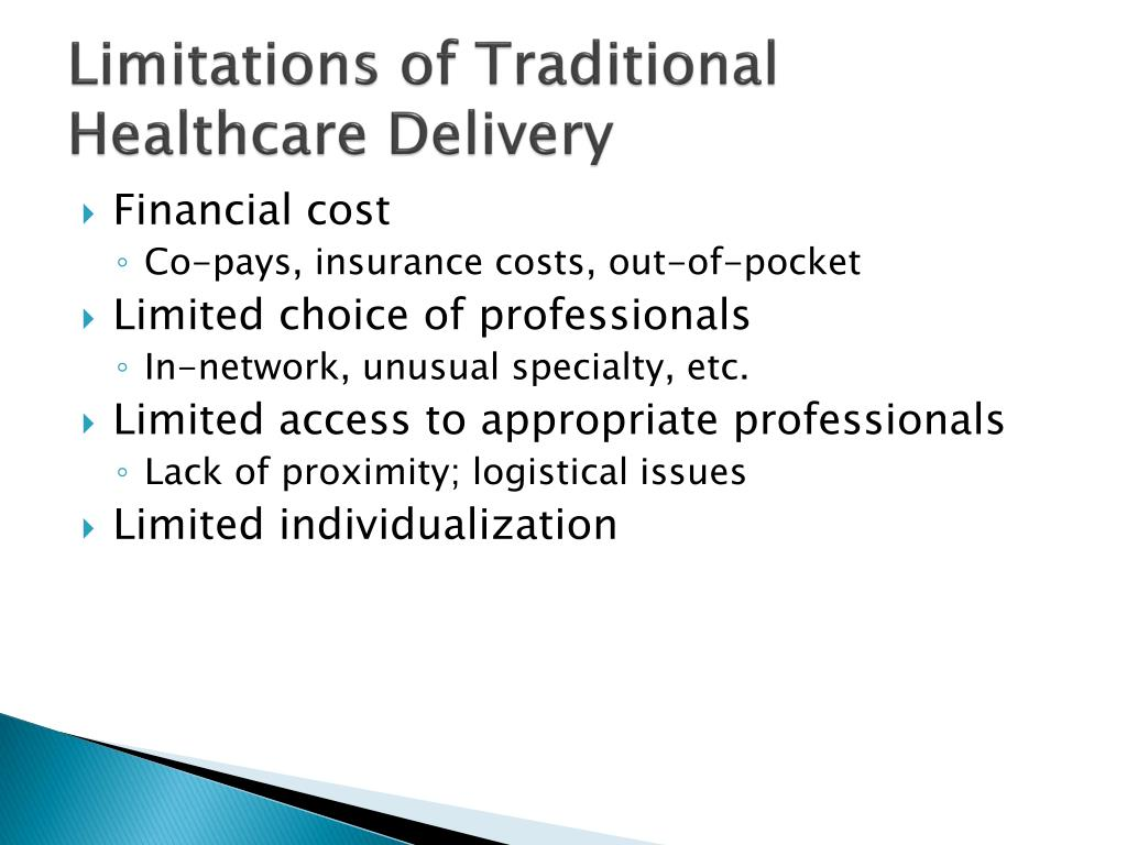Limitations of Traditional Healthcare Delivery