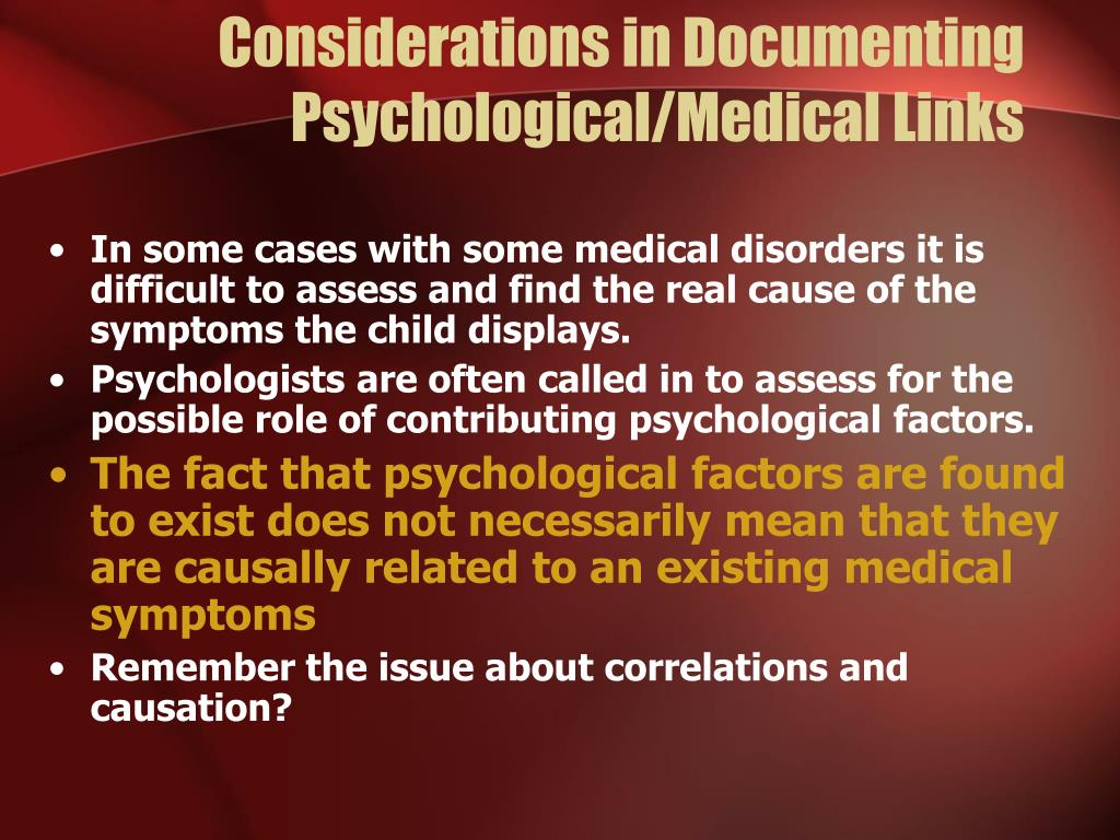 Considerations in Documenting Psychological/Medical Links