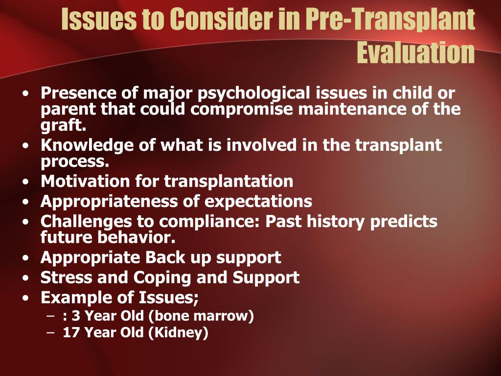 Issues to Consider in Pre-Transplant Evaluation