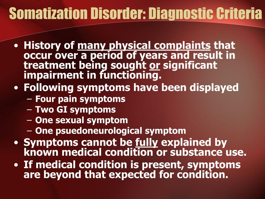 Somatization Disorder: Diagnostic Criteria