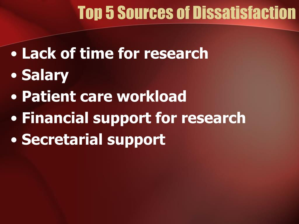 Top 5 Sources of Dissatisfaction