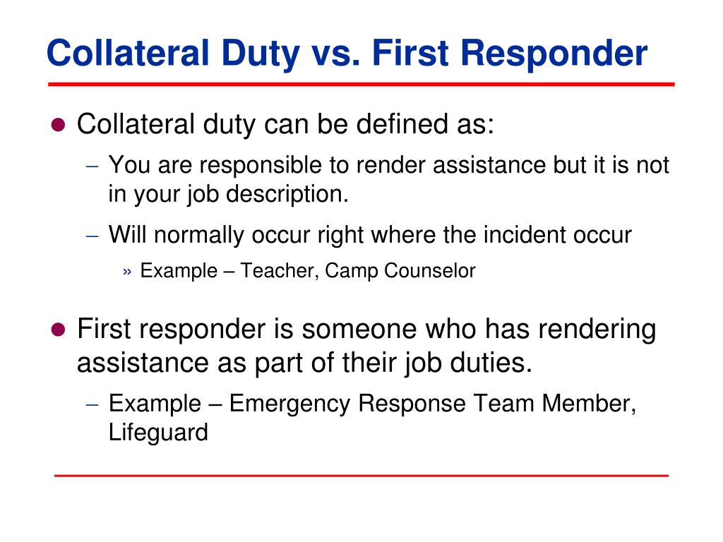 Collateral Duty vs. First Responder