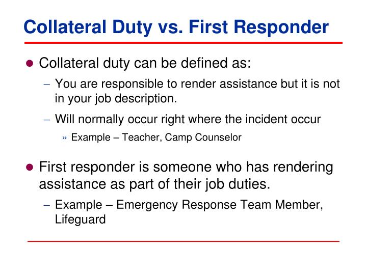 Collateral duty vs first responder