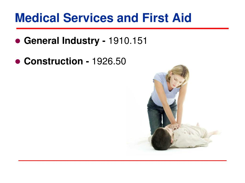 Medical Services and First Aid