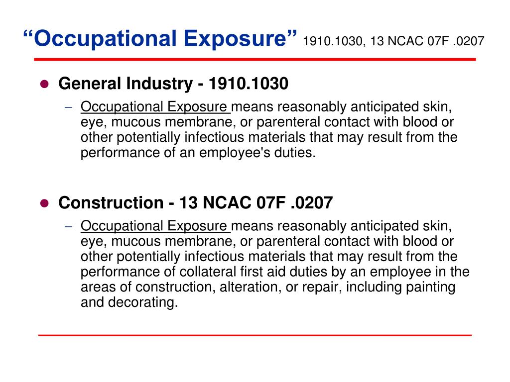 """Occupational Exposure"""