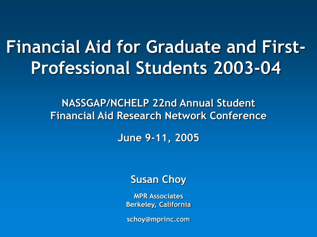 Financial Aid for Graduate and First-Professional Students 2003-04