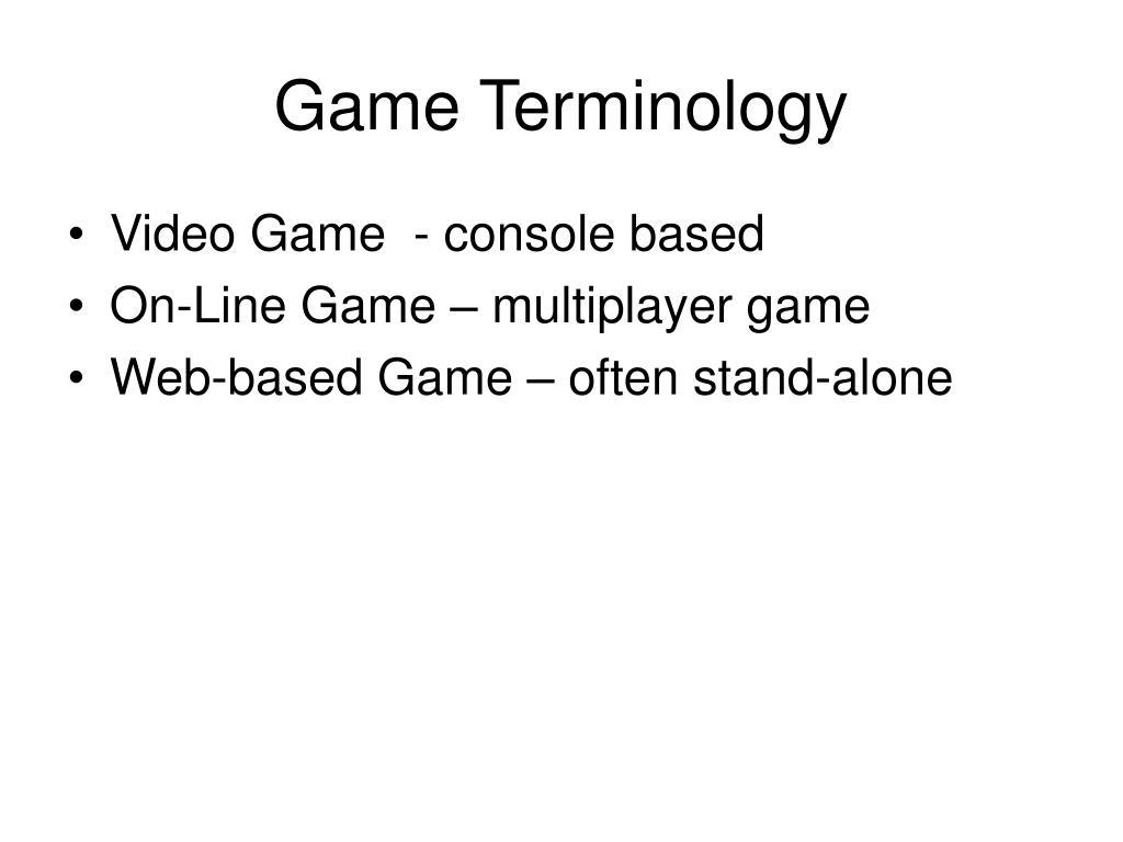 Game Terminology