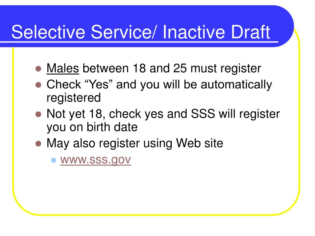 Selective Service/ Inactive Draft