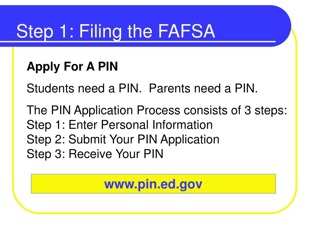 Step 1: Filing the FAFSA