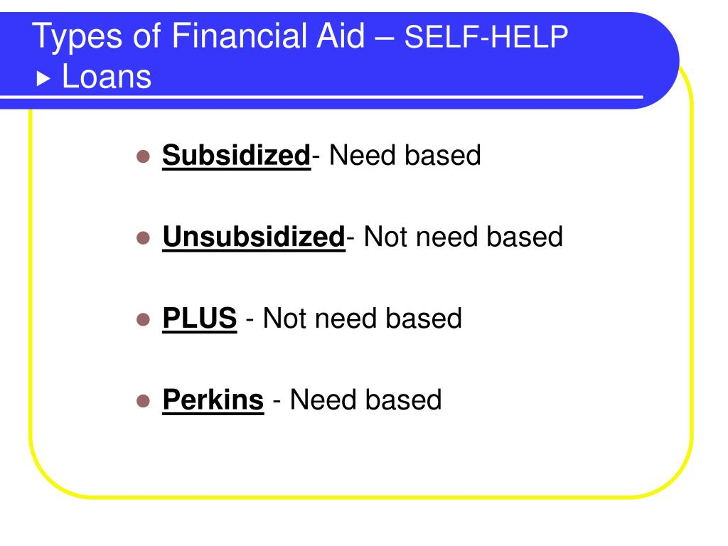 Types of Financial Aid –