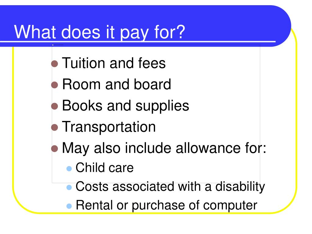 What does it pay for?