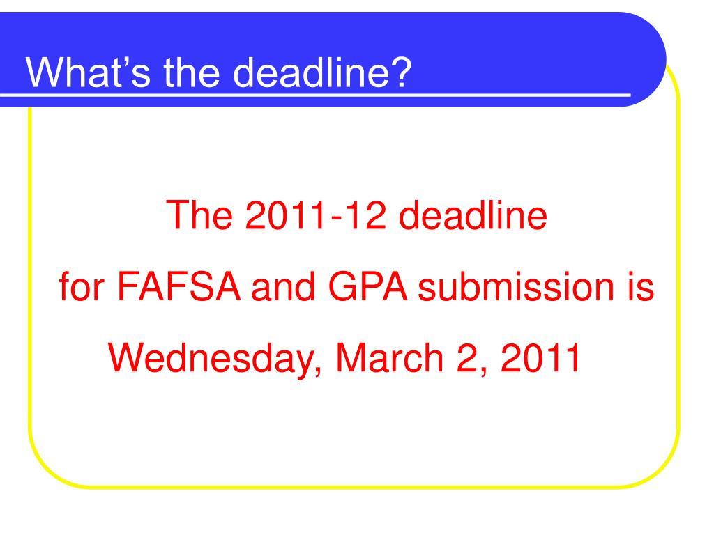 What's the deadline?