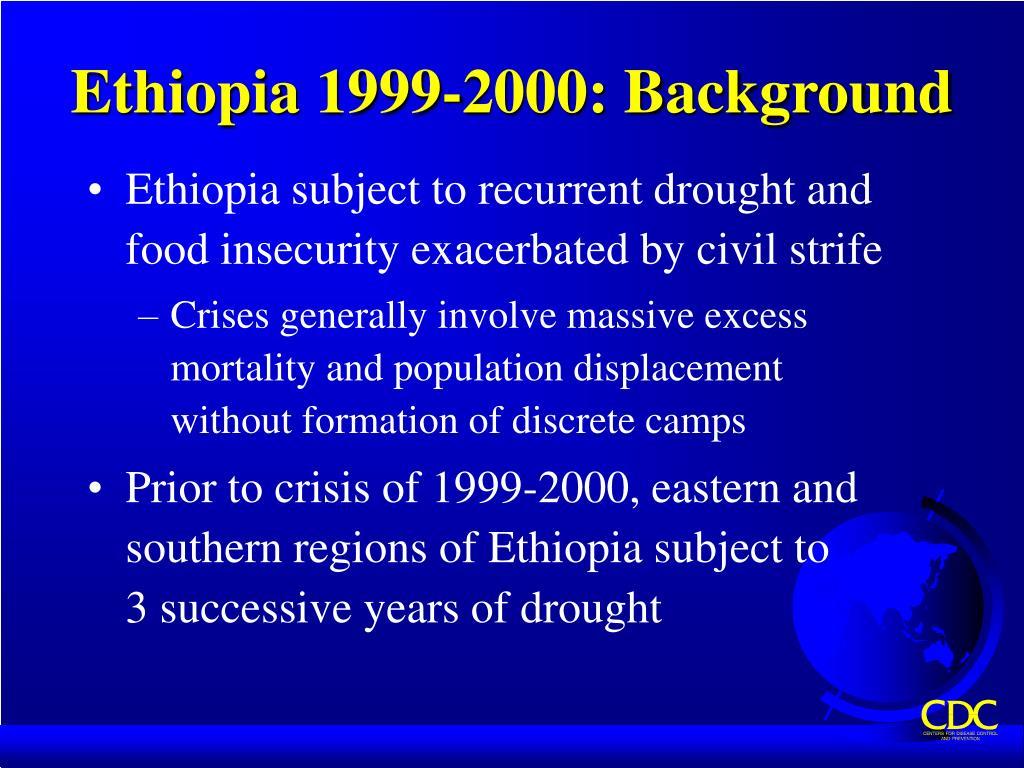 Ethiopia 1999-2000: Background