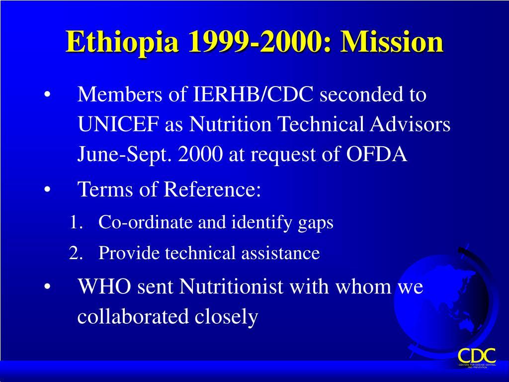 Ethiopia 1999-2000: Mission