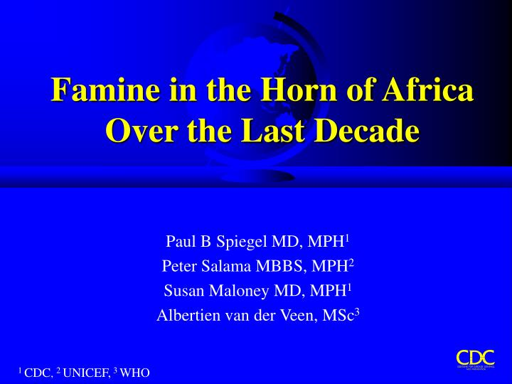 Famine in the horn of africa over the last decade l.jpg