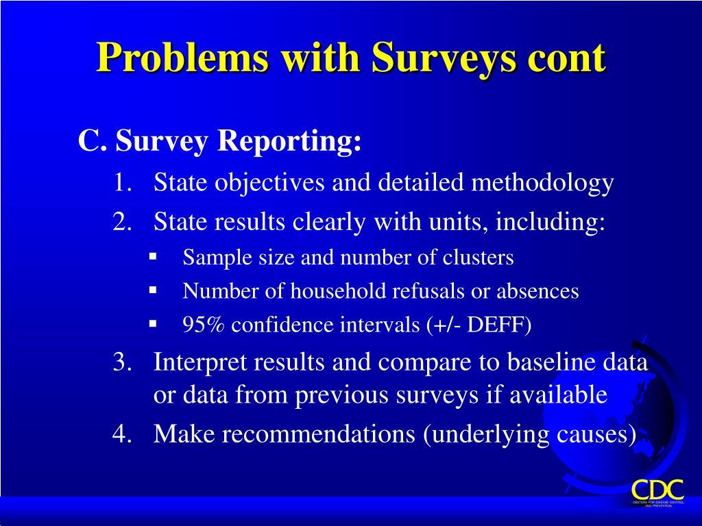 Problems with Surveys cont