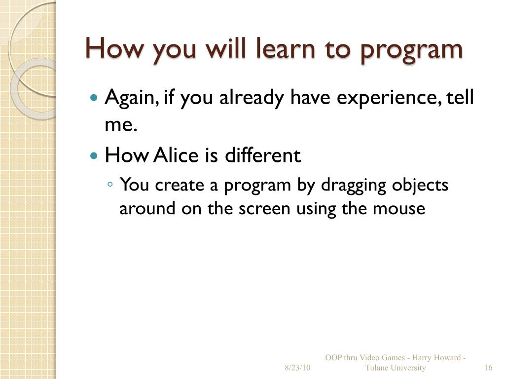 How you will learn to program