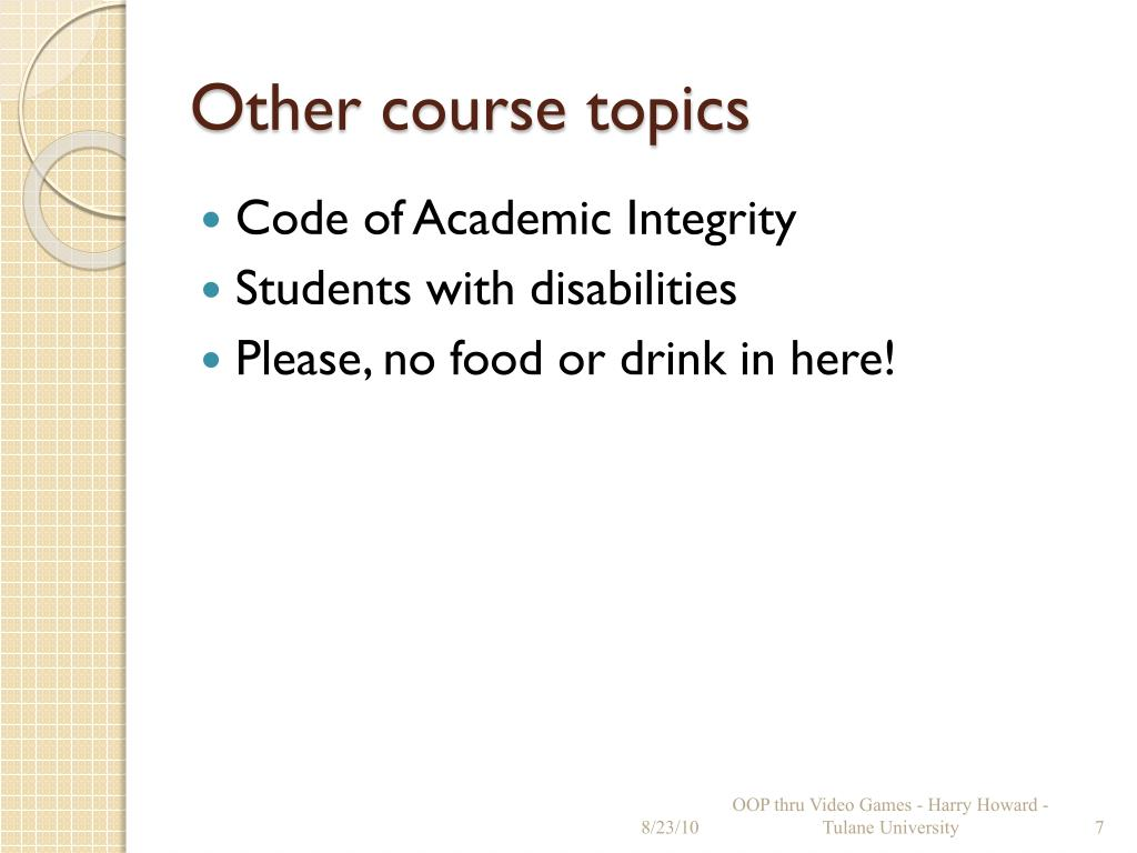 Other course topics
