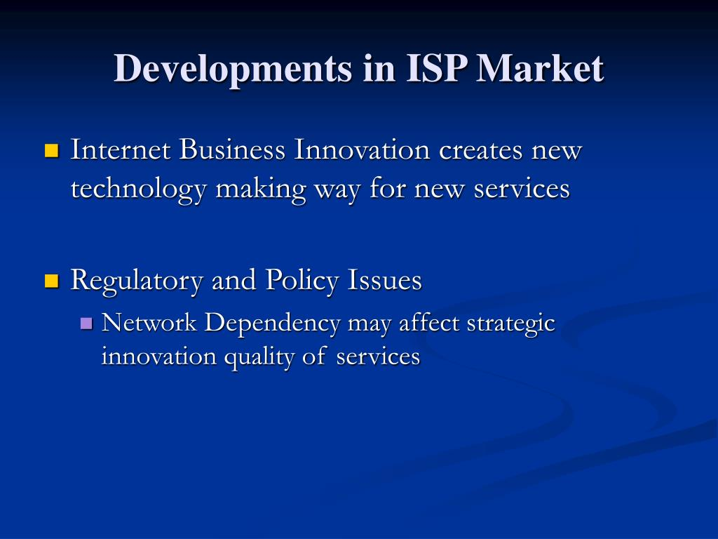 Developments in ISP Market