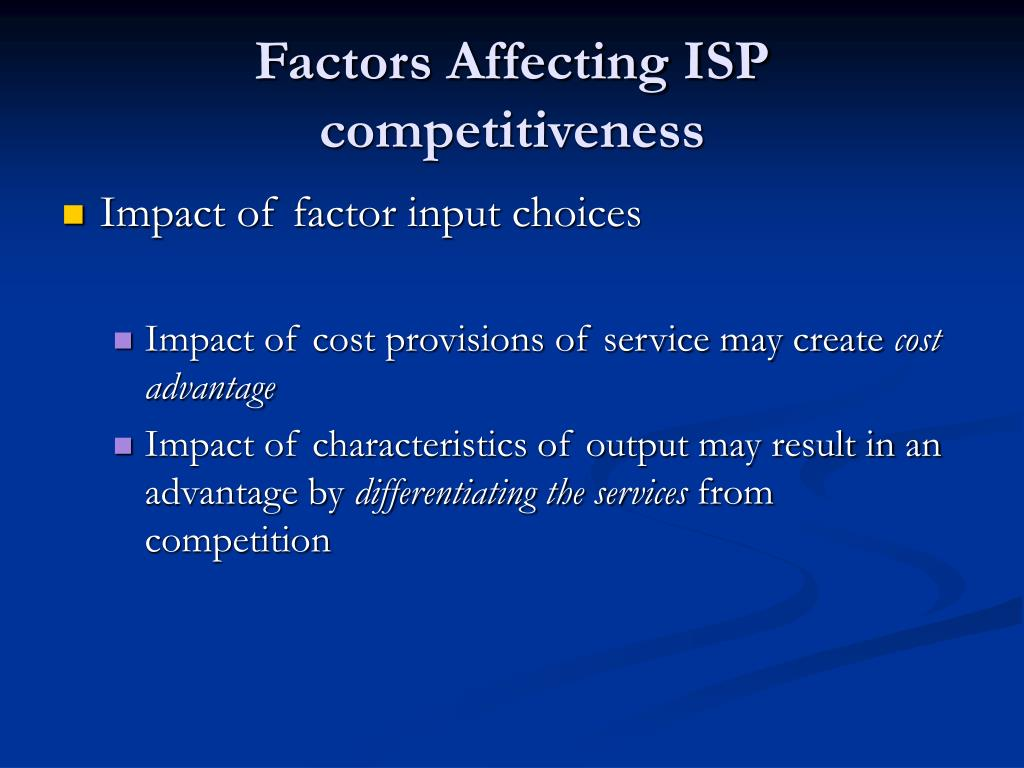 Factors Affecting ISP competitiveness