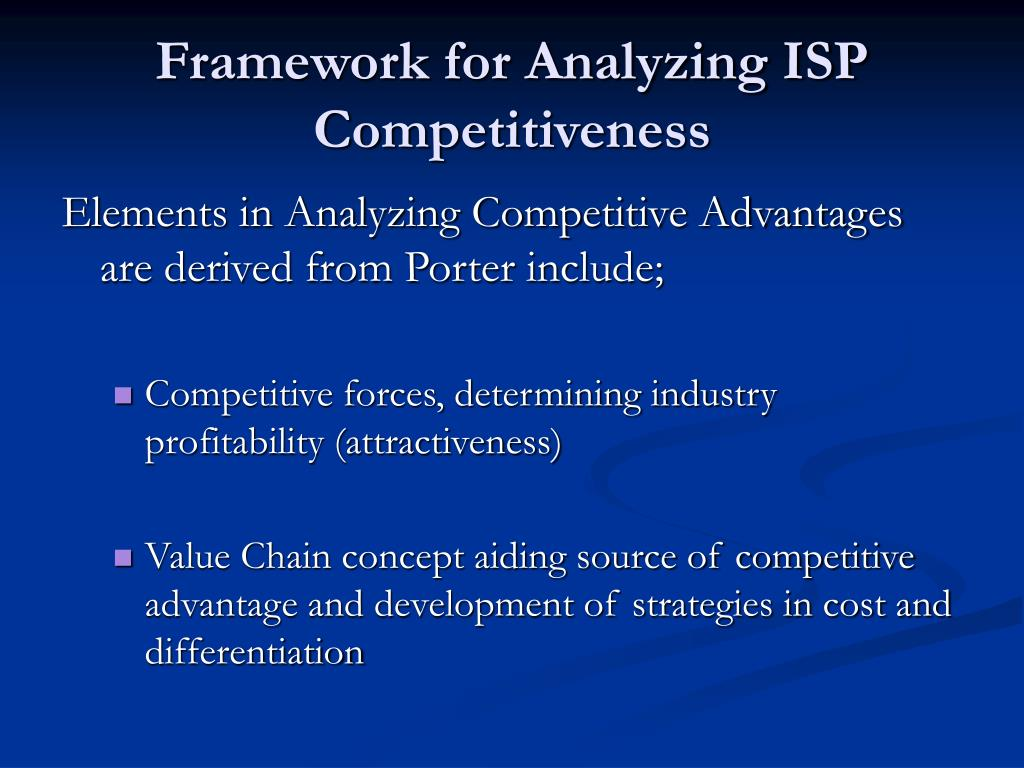 Framework for Analyzing ISP Competitiveness
