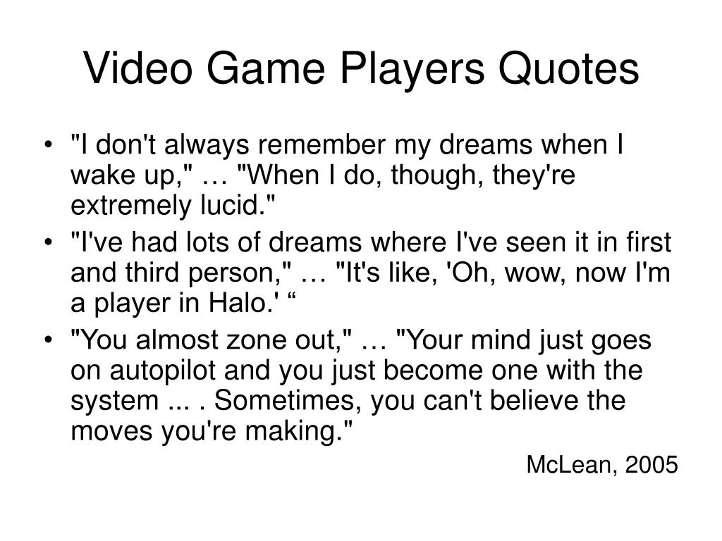 Video Game Players Quotes