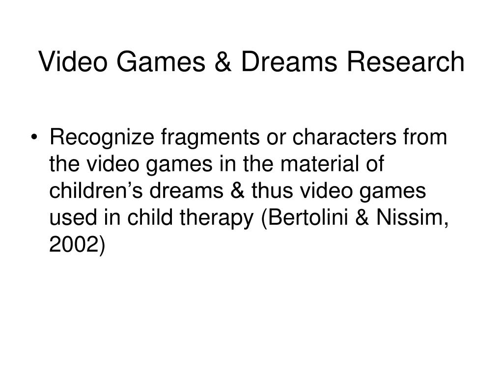 Video Games & Dreams Research