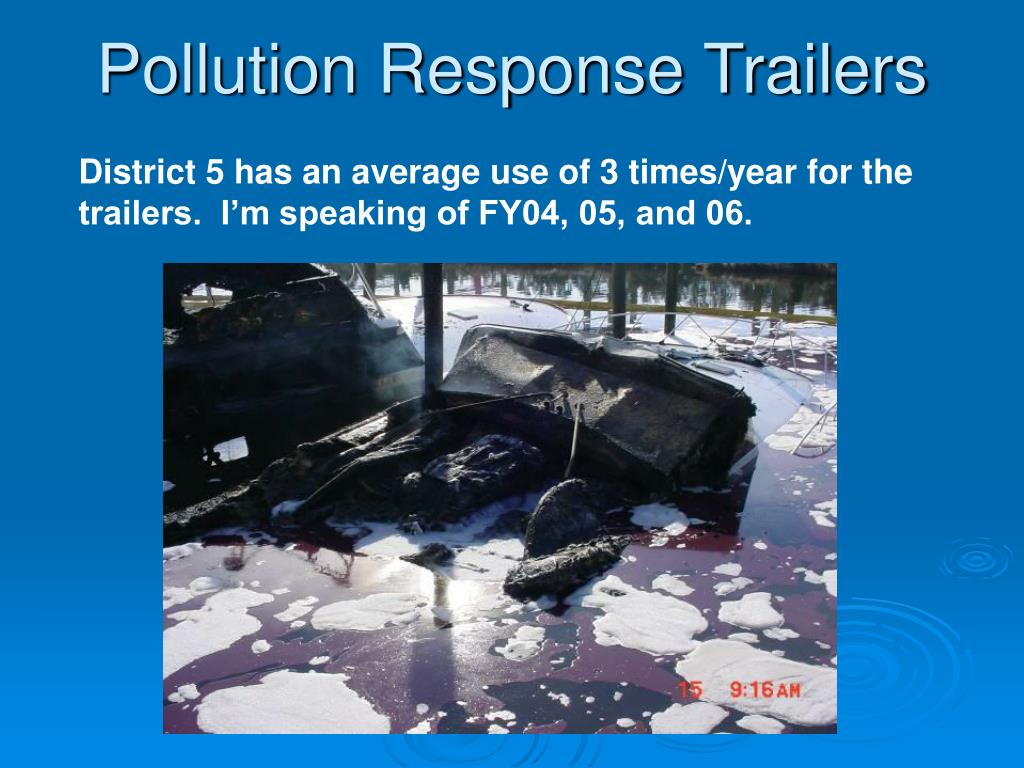 District 5 has an average use of 3 times/year for the trailers.  I'm speaking of FY04, 05, and 06.