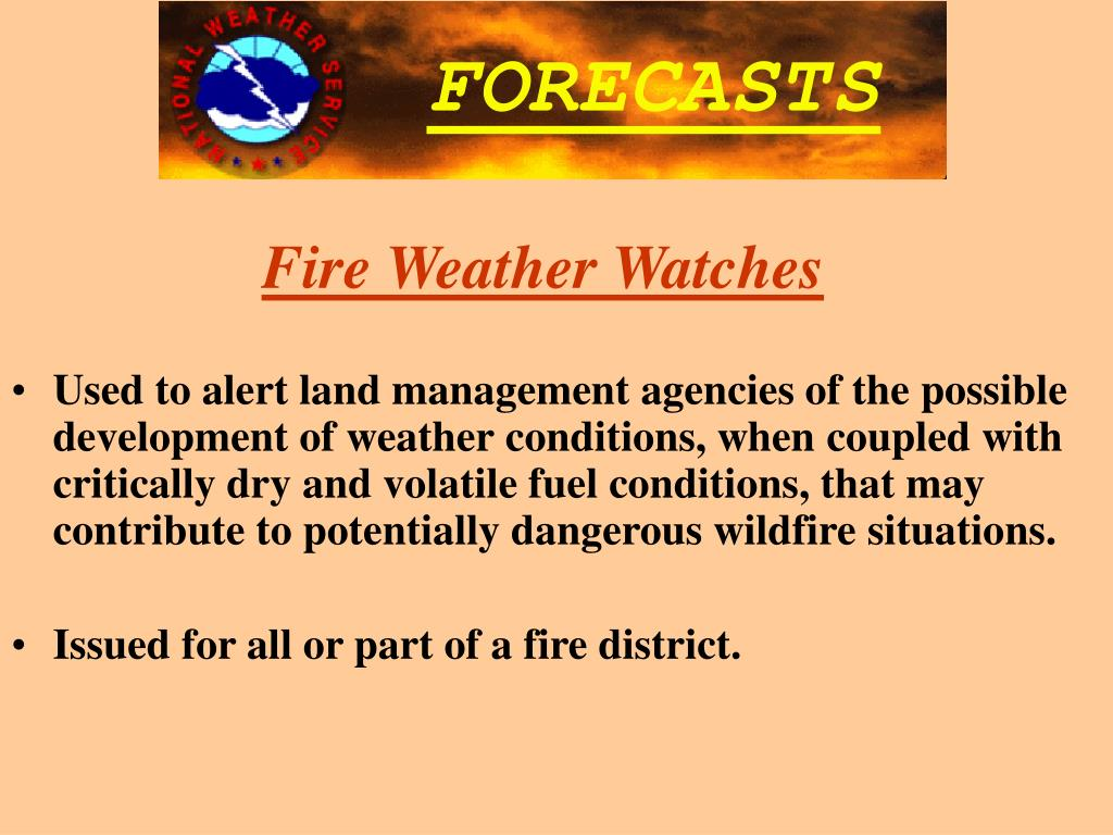 Fire Weather Watches