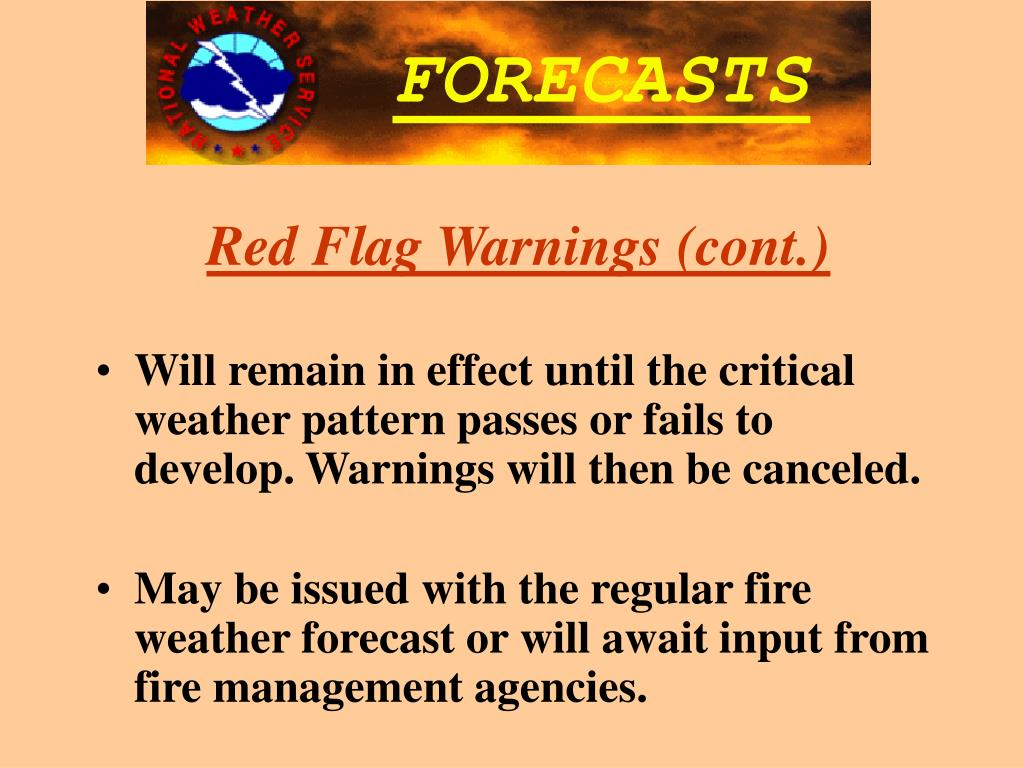 Red Flag Warnings (cont.)