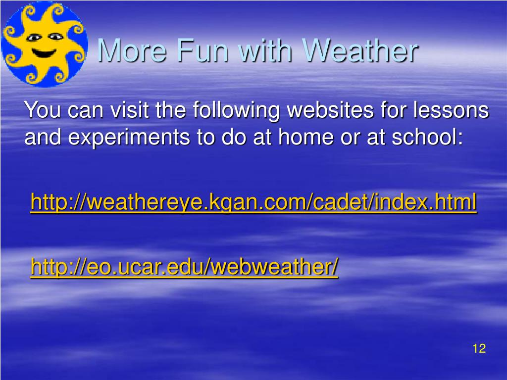 More Fun with Weather