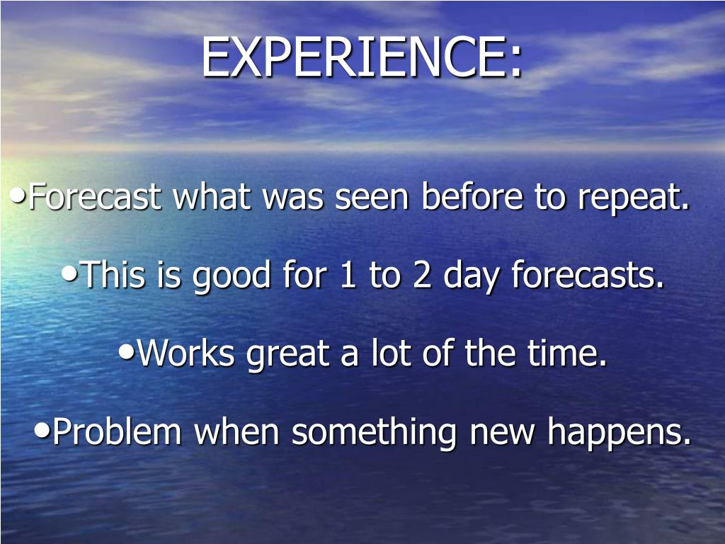 EXPERIENCE: