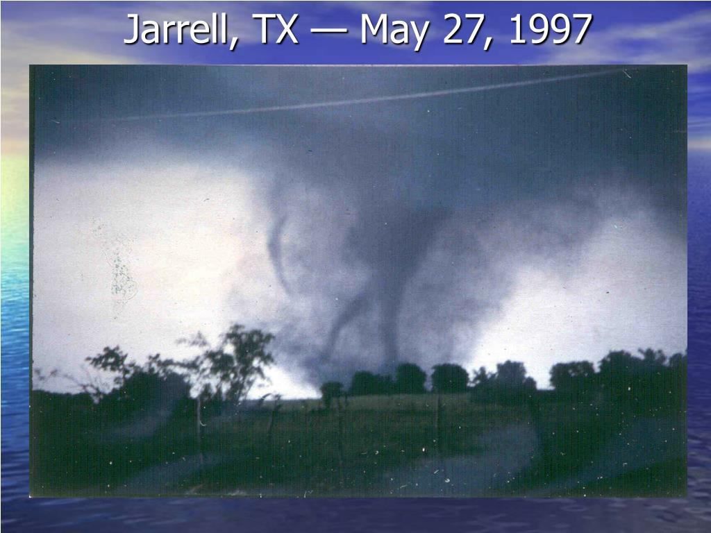 Jarrell, TX — May 27, 1997