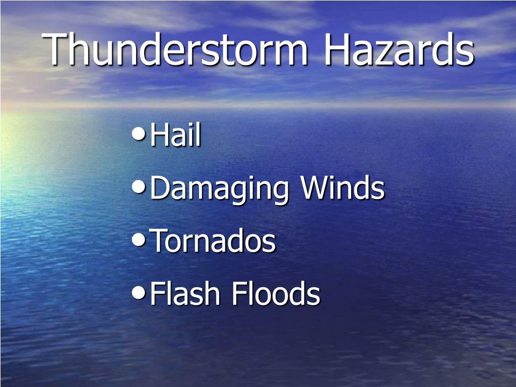 Thunderstorm Hazards