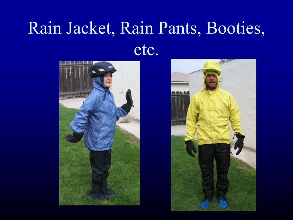Rain Jacket, Rain Pants, Booties, etc.