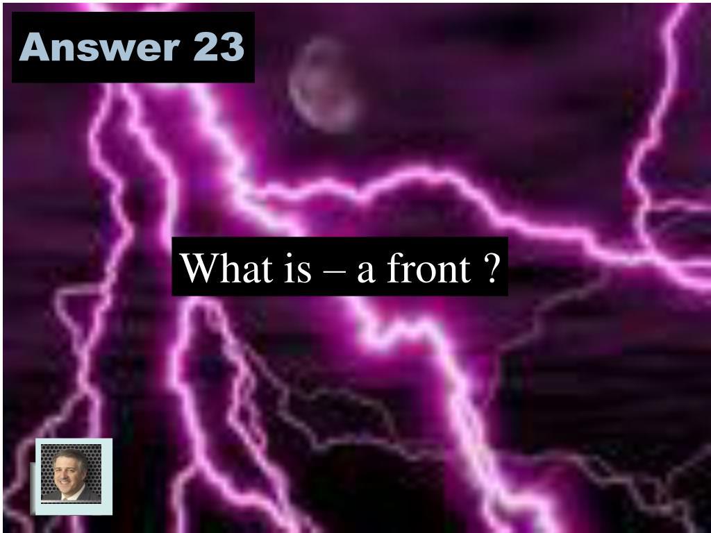 Answer 23
