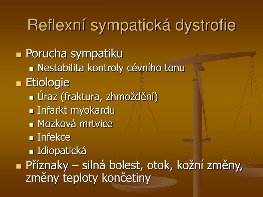Reflexní sympatická dystrofie