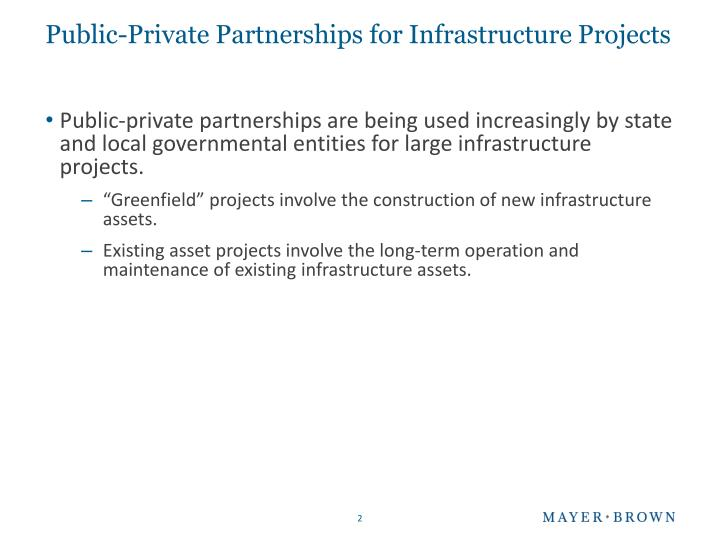 Public private partnerships for infrastructure projects