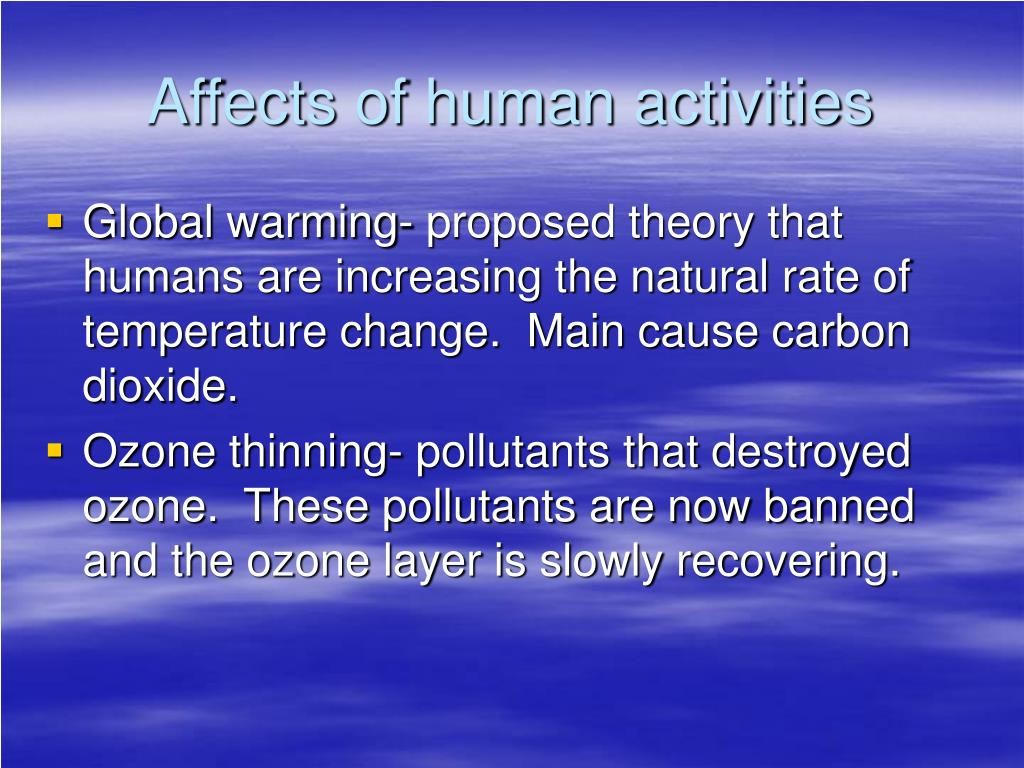 Affects of human activities