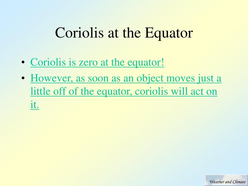 Coriolis at the Equator
