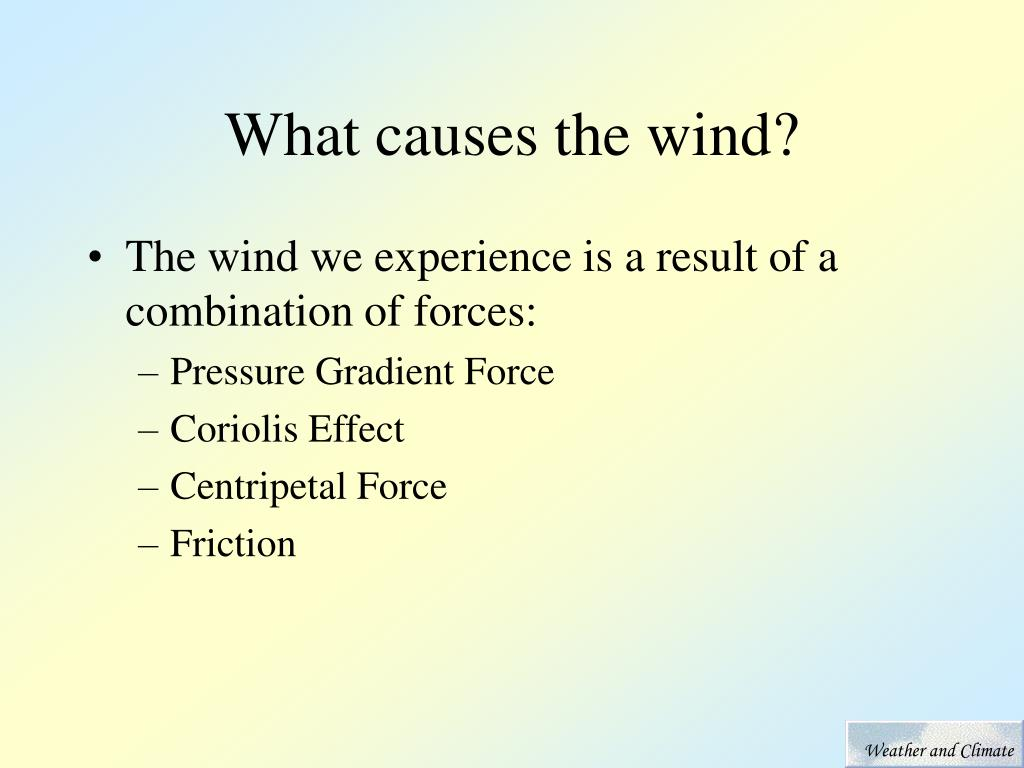 What causes the wind?