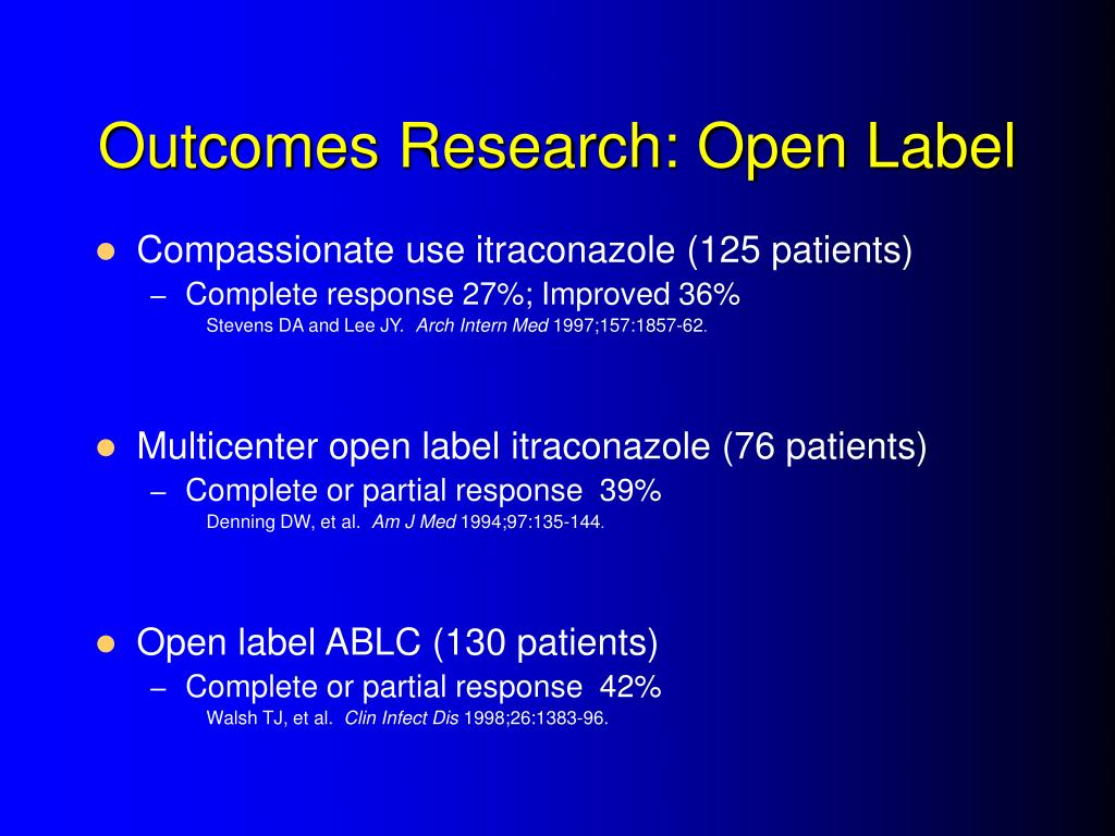 Outcomes Research: Open Label