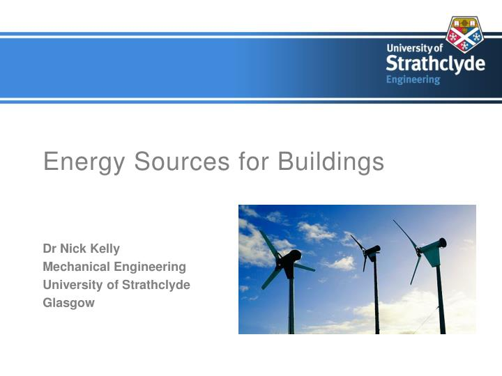 Energy sources for buildings l.jpg