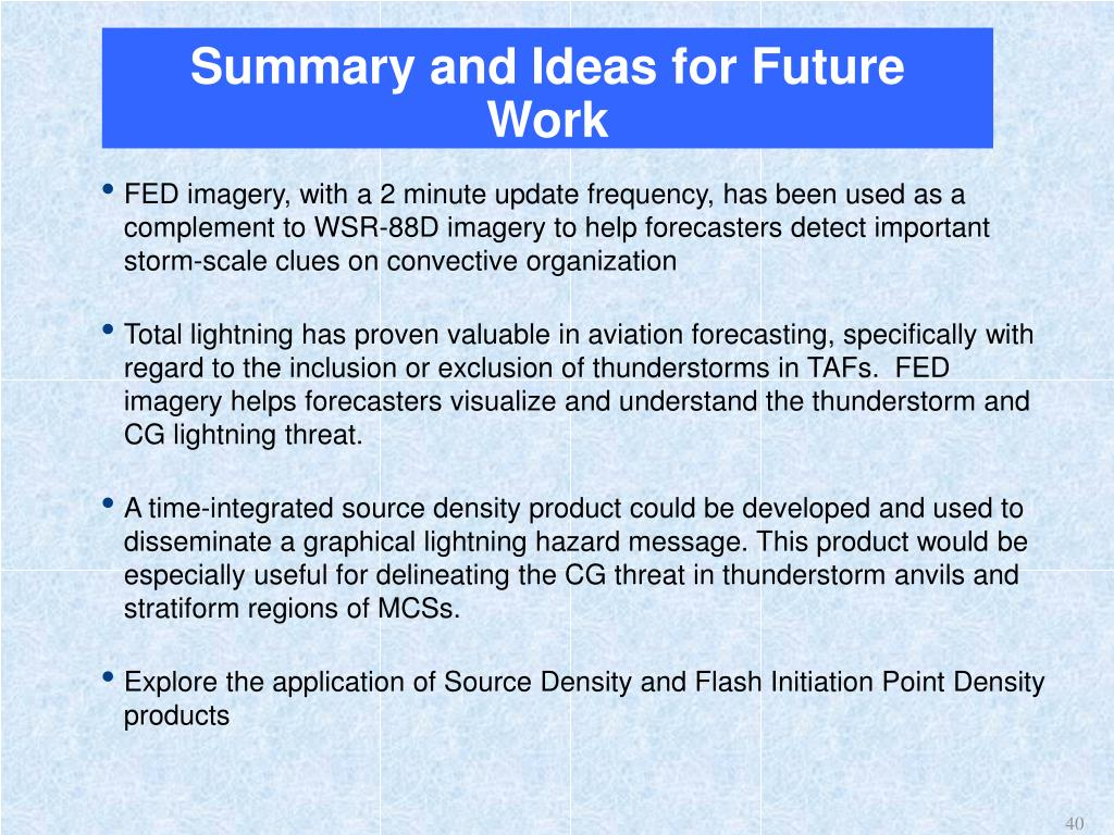Summary and Ideas for Future Work