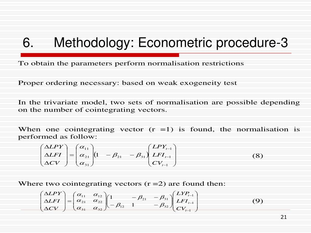 6.Methodology: Econometric procedure-3
