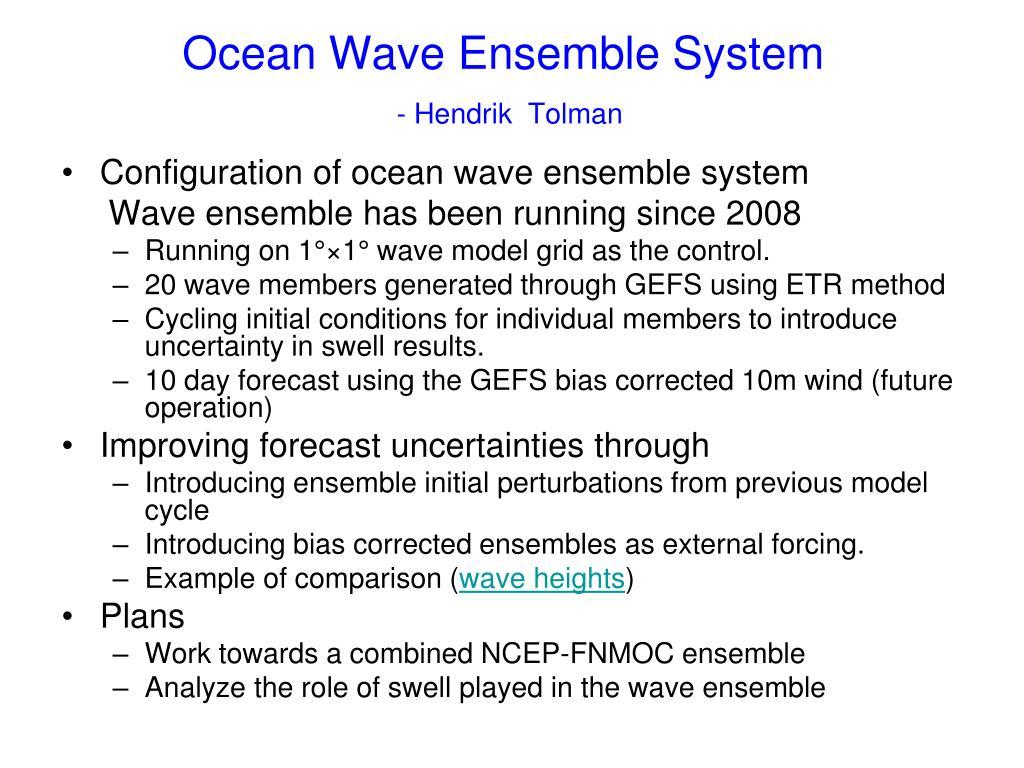Ocean Wave Ensemble System
