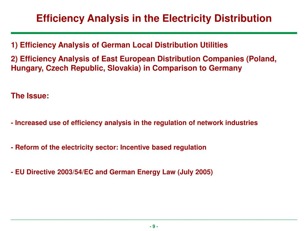 Efficiency Analysis in the Electricity Distribution