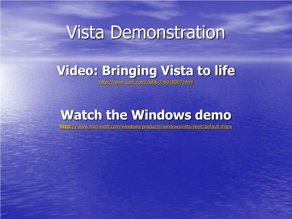 Vista Demonstration